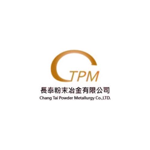 Chang Tai Powder Metallurgy Co.,LTD.